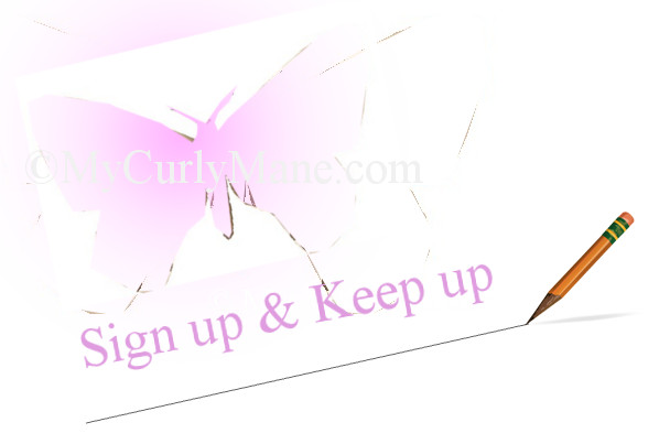 Sign up and keep up with My Curly Mane